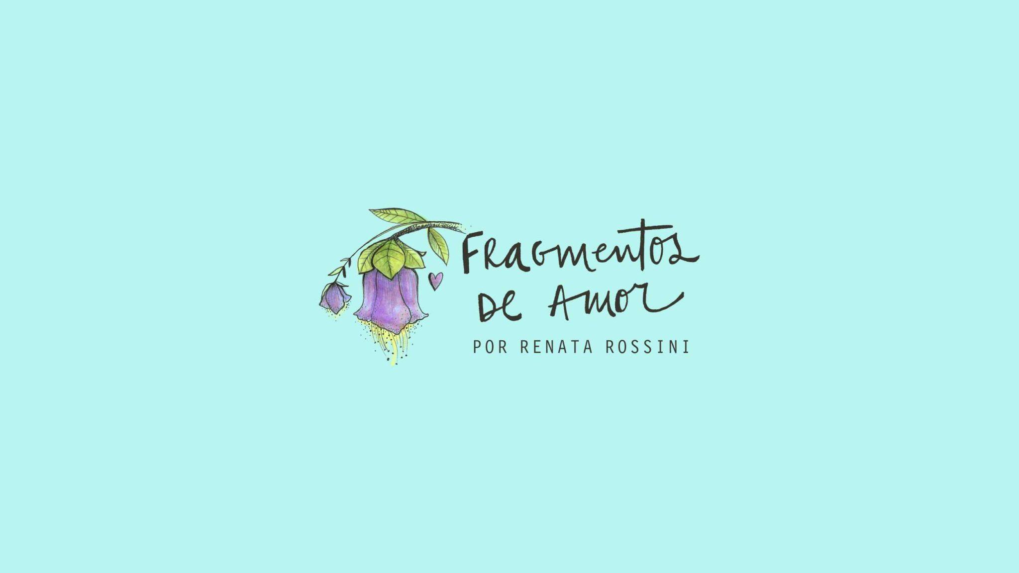Fragmentos de Amor // Renata Rossini